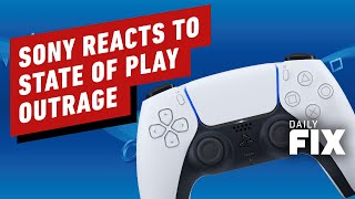 Sony Reacts To State of Play Outrage - IGN Daily Fix by IGN