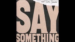 Justin Timberlake  - Say Something (feat. Chris Stapleton) (Radio Edit)