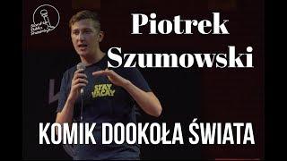 Video Piotrek Szumowski - Komik Dookoła Świata MP3, 3GP, MP4, WEBM, AVI, FLV Mei 2018