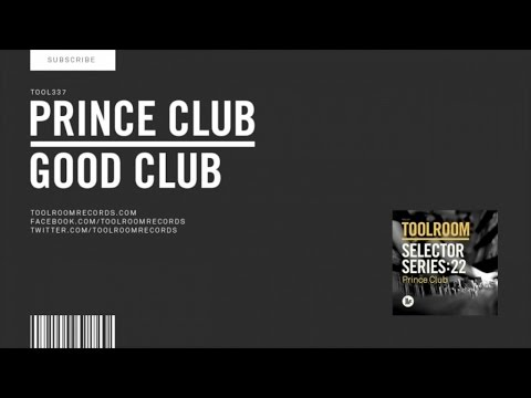 Prince Club - Good Club - Original Club Mix
