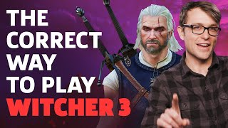 The Unreasonable But Correct Way To Play The Witcher 3 by GameSpot