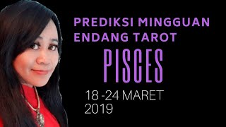 Video PISCES  | 18 - 24 MARET 2019  Endang Tarot (Indonesia) - Minggu 114 Tahun 2019 MP3, 3GP, MP4, WEBM, AVI, FLV Maret 2019
