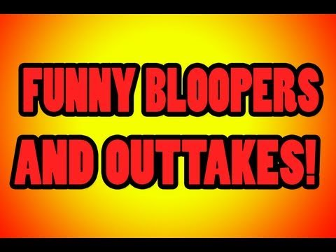 Funny Bloopers And Outtakes