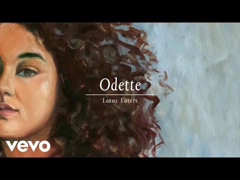 Odette - Lotus Eaters (Audio)