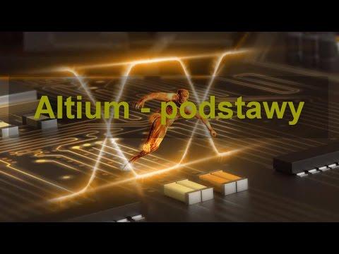 #009 Kurs Altium cz. 1 - podstawy