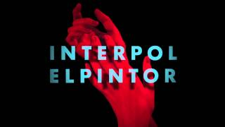 'Ancient Ways' from the new album 'El Pintor', out now.Get the album here: iTunes: http://smarturl.it/ElPintorAmazon: http://smarturl.it/El_PintorInterpol Live http://interpolnyc.com/showshttp://interpolnyc.com/ http://facebook.com/interpolhttp://twitter.com/interpol http://instagram.com/interpolhttp://open.spotify.com/artist/3WaJSfKnzc65VDgmj2zU8Bhttp://soundcloud.com/interpolnychttp://youtube.com/InterpolVEVOhttps://plus.google.com/+InterpolNYC/videoshttp://gomerch.com/interpolhttp://interpolnyc.com/forum