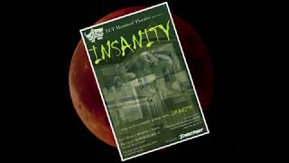 TCT Haunted Theater 2018 - INSANITY