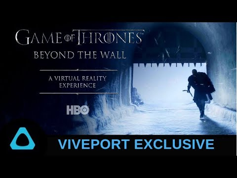Game of Thrones Beyond the Wall - VR Experience Viveport Exclusive  // GamingWithMatteo311