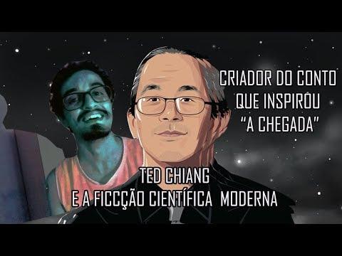Ted Chiang E Sua Ficção Científica Moderna