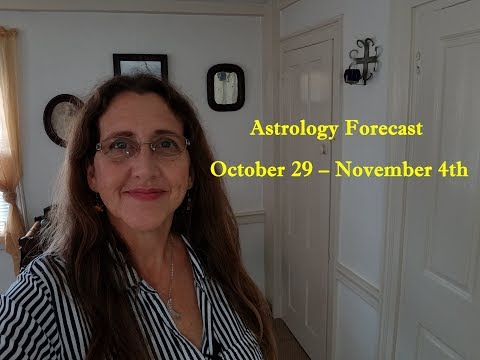 Astrology Forecast Week of October 29 – November 4th