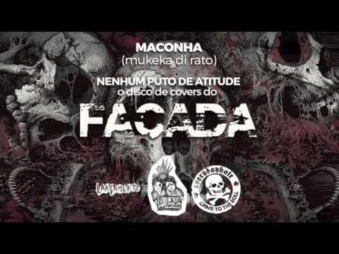Facada   Maconha (by Mukeka di Rato) online metal music video by FACADA