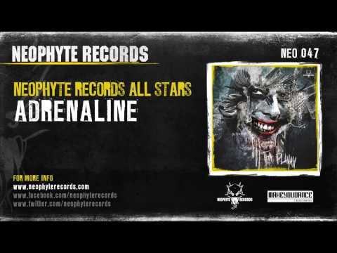 Neophyte Records All Stars - Adrenaline