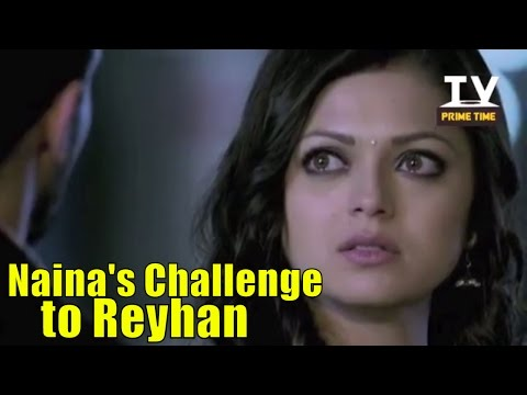 Video Naina To Challenge Reyhan To Marry Her | Pardes Mein Hai Mera Dil | TV Prime Time download in MP3, 3GP, MP4, WEBM, AVI, FLV January 2017