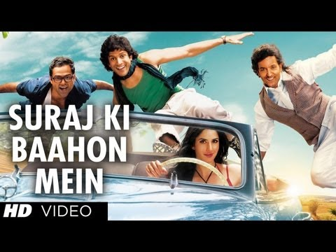Suraj ki Bahoon mein by  Zindagi Na Milegi Dobara (2011) Full Video Song