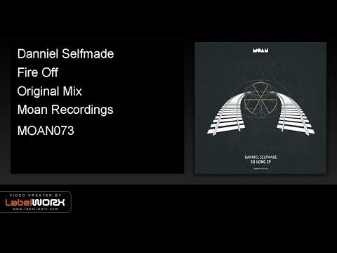 Danniel Selfmade - Fire Off (Original Mix)