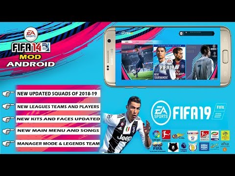 FIFA 19 On ANDROID APK+DATA | DOWNLOAD | FIFA 14 PATCH