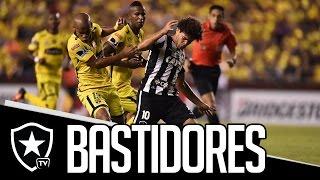 Bastidores – Botafogo e Barcelona de Guayaquil