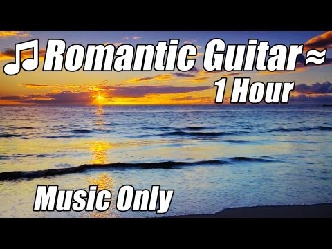 Acoustic Music - ROMANTIC GUITAR MUSIC Relaxing Instrumental Acoustic Love Songs Classical Playlist Hour Best Relax Study Relaxation • Discover Our Most Popular Music Videos: Classical Music, Relaxing Piano,...