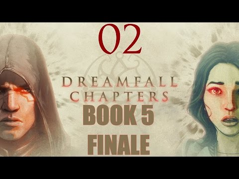 Dreamfall chapters 5 прохождение