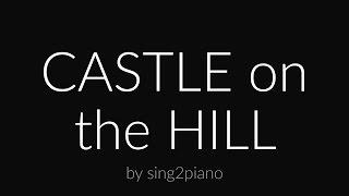 Video Castle on the Hill (Piano karaoke instrumental) Ed Sheeran download in MP3, 3GP, MP4, WEBM, AVI, FLV Mei 2017
