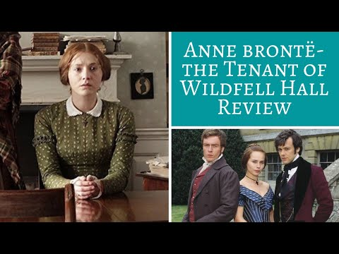 The Tenant of Wildfell Hall by Anne Brontë- Review