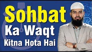 Video Sohbat Ka Waqt Kitna Hota Hai By Adv. Faiz Syed MP3, 3GP, MP4, WEBM, AVI, FLV Agustus 2018