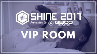 Shine 2017 VIP Room – An early look at the exclusive Shine VIP treatment