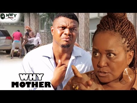 Why Mother Season 1   - Ken Eric 2017 Latest Nigerian Nollywood Movie