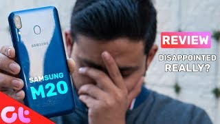 Samsung Galaxy M20 Review after 30 Days: IT'S NOT FOR EVERYONE! | GT Hindi