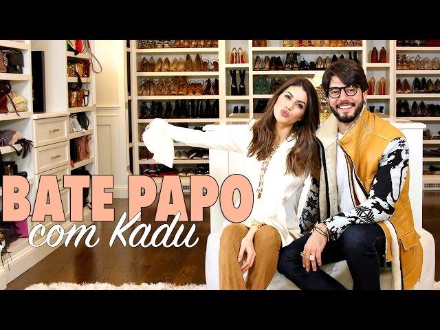 No Closet com Camila - Bate Papo com Kadu Dantas - Super Vaidosa