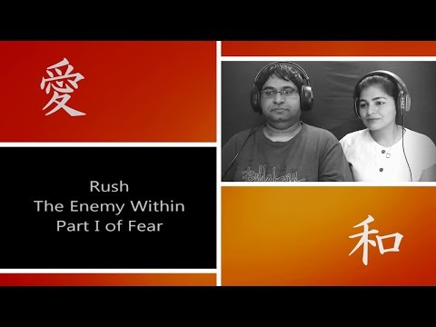 Part I Of Fear | Rush The Enemy Within Reaction