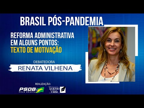 Brasil pós-pandemia: Reforma administrativa em alguns pontos