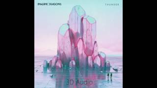 (3D Audio) Thunder - Imagine Dragons