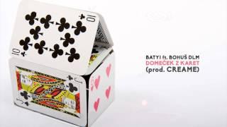 Video Batyi & Bohuš DLM - Domeček z karet (prod. Creame)