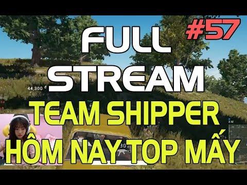[LIVE] Hôm nay Top mấy đây hả team Shipper ?