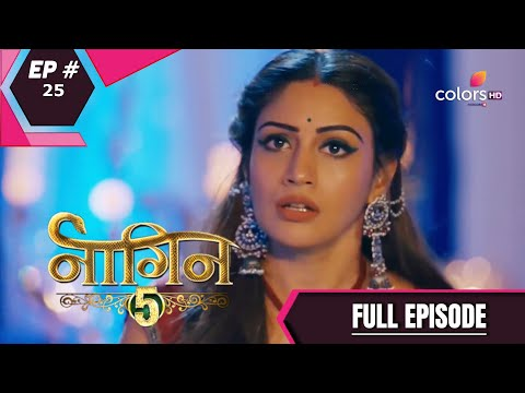 Naagin 5   Full Episode 25   With English Subtitles