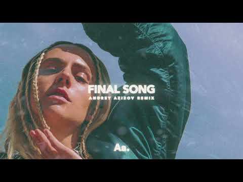 Mø - Final Song (Andrey Azizov Remix)