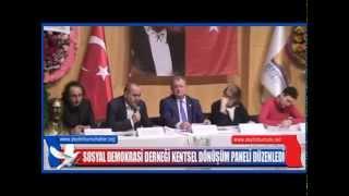 SOSYAL DEMOKRASİ DERNEĞİ KENTSEL DÖNÜŞÜM PANELİ DÜZENLEDİ