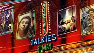 Bombay Talkies - Official Trailer 2013 (Full HD)