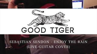 "Good Tiger - ""Enjoy The Rain"" Guitar Play Through"