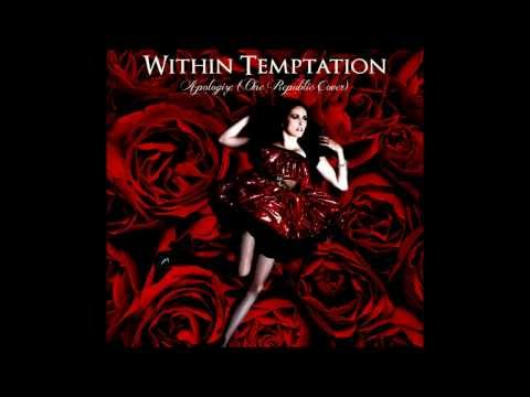 Tekst piosenki Within Temptation - Apologize (One Republic cover) po polsku