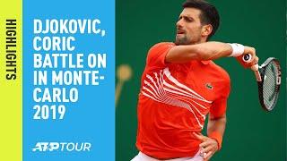 Highlights: Djokovic, Coric Battle On In Monte-Carlo 2019