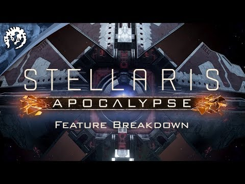 Stellaris: Apocalypse - Feature Breakdown