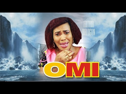 OMI | LATEST YORUBA MOVIE