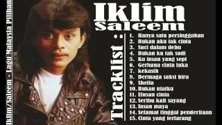 Saleem  Iklim   Hits Lagu Malaysia Pilihan Terbaik   Slow Rock Malaysia Populer   YouTube