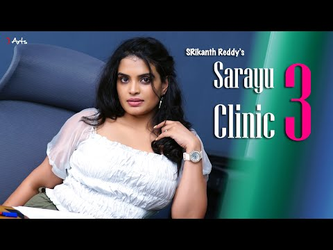 Sarayu Clinic 3 | 7 Arts | By SRikanth Reddy