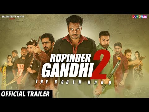 RUPINDER GANDHI 2: THE ROBINHOOD (OFFICIAL TRAILER ) | 08 SEP 2017 | Latest Punjabi Movie 2017
