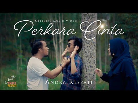 PERKARA CINTA - Andra Respati (Official Music Video)