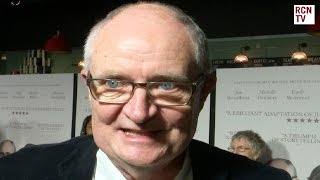 Game Of Thrones Jim Broadbent Interview Subscribe to Red Carpet News: http://bit.ly/1s3BQ54 Red Carpet News TV talks to Director, cast and producers at the ...
