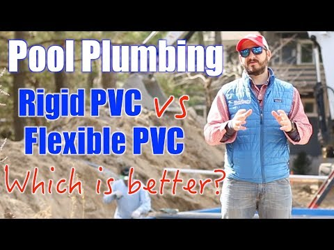 Swimming Pool Plumbing; Rigid PVC vs Flexible PVC, Which Is Better